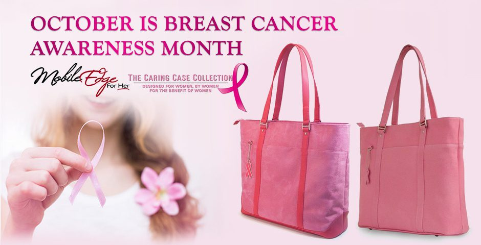 Mobile Edge Raises Breast Cancer Awareness Through Sales of its Caring Case Collection
