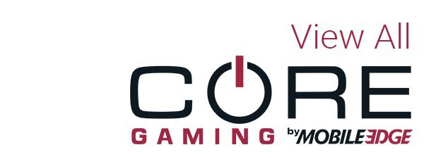 Shop all CORE gaming products by Mobile Edge