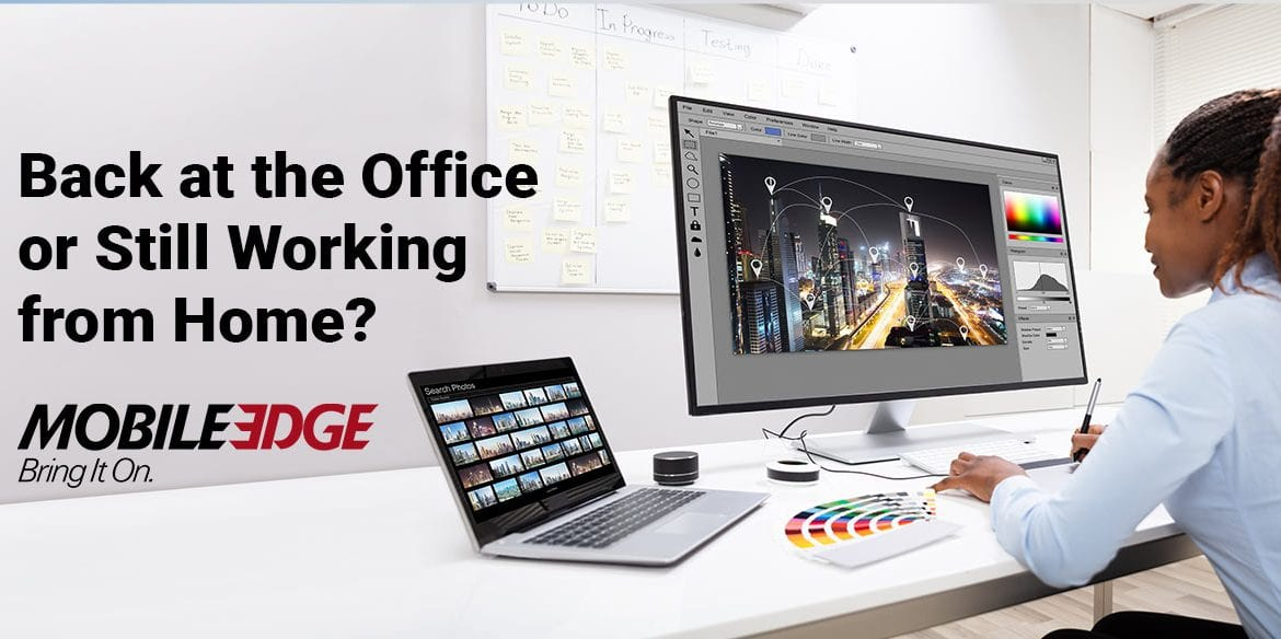 Back at the Office or Still Working from Home? Mobile Edge Welcomes Workers to Summer Savings